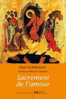Sacrement de l'amour   Evdokimov, Paul