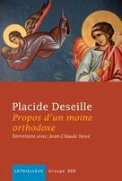 Propos d'un moine orthodoxe   Deseille, Placide