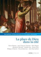 La place de Dieu dans la cité | Académie D'éducation Et D'études Sociales