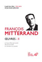 Œuvres II | Mitterrand, François