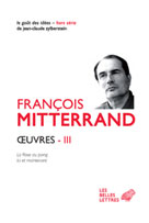 Oeuvres III | Mitterrand, François