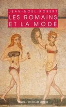 Les romains et la mode | Robert, Jean-Noël
