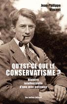 Qu'est-ce que le conservatisme   Vincent, Jean-Philippe