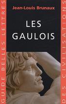 Les Gaulois   Brunaux, Jean-Louis