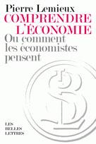 Comprendre l'économie | Lemieux, Pierre
