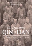 Les Dynasties Qin et Han | Bujard, Marianne