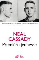 Première jeunesse | Cassady, Neal