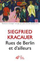 Rues de Berlin et d'ailleurs   Kracauer, Siegfried