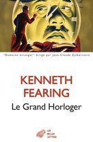Le Grand Horloger   Fearing, Kenneth