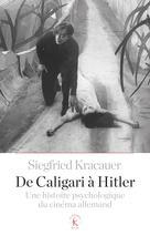 De Caligari à Hitler   Kracauer, Siegfried