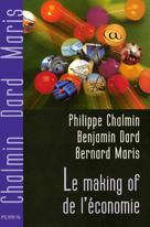 Le making of de l'économie | Chalmin, Philippe