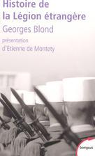 Histoire de la Légion étrangère | Blond, Georges