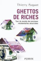 Ghettos de riches  | Paquot, Thierry