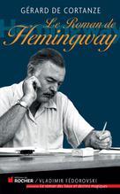 Le roman de Hemingway | De Cortanze, Gérard