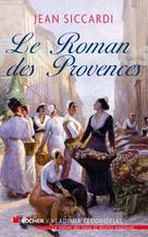 Le Roman des Provences | Siccardi, Jean