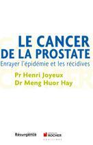 Le cancer de la prostate | Joyeux, Henri