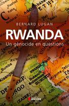 Rwanda | Lugan, Bernard