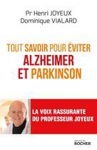 Tout savoir pour éviter Alzheimer et Parkinson | Vialard, Dominique