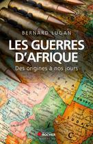 Les guerres d'Afrique | Lugan, Bernard