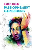 Passionnément Gainsbourg | Hann, Karin