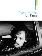 Un Fauve | Guepy, Enguerrand