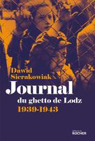Journal du ghetto de Lodz | Sierakowiak, Dawid