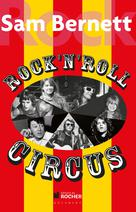 Rock and Roll Circus | Bernett, Sam