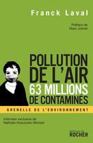 Pollution de l'air, 63 millions de contaminés   Laval, Franck