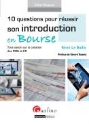 10 Questions pour réussir son introduction en Bourse | Le Bailly, Rémi