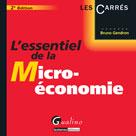 L'essentiel de la micro-économie | Gendron, Bruno