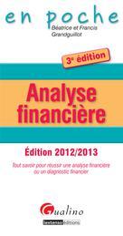Analyse financière édition 2012-2013 | Grandguillot, Béatrice