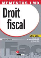 Mémento LMD - Droit fiscal 2012-2013 | Baudu, Aurélien