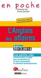 L'anglais des affaires 2013-2014 : Les points clés | Lyle, Amanda