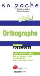 Orthographe 2014-2015 | Kadyss, Roselyne