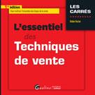 L'essentiel des techniques de vente | Roche, Didier