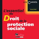 L'essentiel du droit de la protection sociale | Petit, Franck