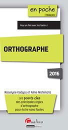 Orthographe 2016 | Kadyss, Roselyne