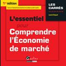 L'essentiel pour comprendre l'économie de marché | Braquet, Laurent