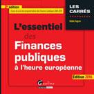 L'essentiel des finances publiques à l'heure européenne 2016   Degron, Robin