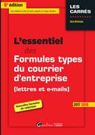 L'essentiel des formules types du courrier d'entreprise (lettres et e-mails) | Nishimata, Aline