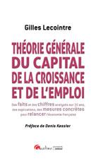 Théorie générale du capital, de la croissance et de l'emploi | Lecointre, Gilles
