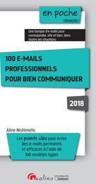 100 e-mails professionnels pour bien communiquer | Nishimata, Aline