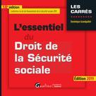 L'essentiel du Droit de la Sécurité sociale |