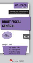 Droit fiscal général 2020 | Goliard, François