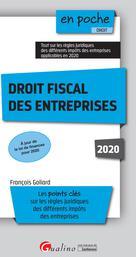 Droit fiscal des entreprises | Goliard, François