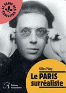 Le Paris surréaliste   Plazy, Gilles