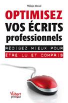 Optimisez vos écrits professionnels | Massol, Philippe
