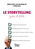 La storytelling pas à pas | Gerber, Wilfrid