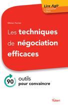 Les techniques de négociation efficaces | Ferrier, Olivier