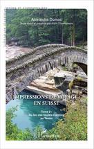 Impressions de voyage : en Suisse | Dumas, Alexandre